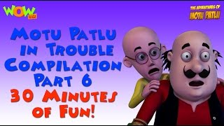 Motu Patlu in Trouble - Compilation Part 6 - 30 Minutes of Fun! As seen on Nickelodeon