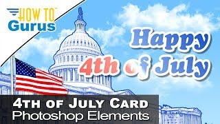 Photoshop Elements Happy 4th of July Blue Line Art Card Project 2018 15 14 13 12 11 Tutorial
