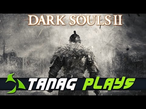 Xxx Mp4 Tanag Plays Dark Souls II Ep3 No Man S Wharf Forest Of Fallen Giants 3gp Sex