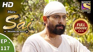 Mere Sai - Ep 117 - Full Episode - 8th March, 2018