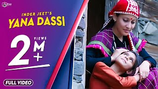 Latest Himachali Traditional Nati 2017 | Yana Dassi | Inder Jeet Official Video | iSur Studios
