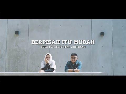 Berpisah Itu Mudah - Rizky Febian & Mikha Tambayong ( cover by Yuda Leo Betty & Arethano )