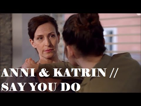Anni & Katrin // Say You Do