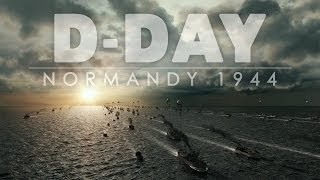 D-DAY: NORMANDY 1944 (Official Trailer)