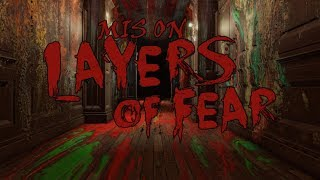 Mis on Layers of Fear ? +DLC