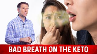 Bad Breath on the Ketogenic Diet