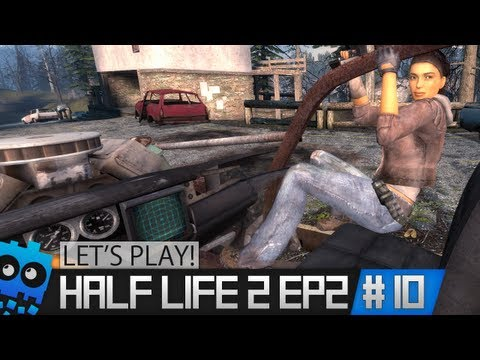 Let's Play Half Life 2 Episode 2 - Part 10 - Our House? Our Street?