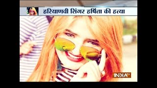 Haryanvi singer Harshita Dahiya shot dead in Panipat village