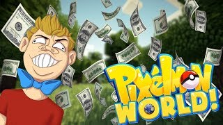 I HAVE SO MUCH MONEY! | Pixelmon World