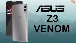 ASUS Z3 VENOM 6-inch, 8GB RAM, Release Date, Price, Specifications -Best Gaming Smartphone