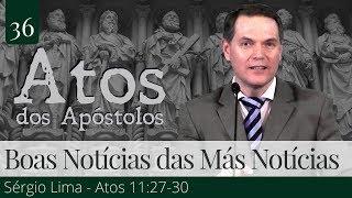 36. As Boas Notícias das Más Notícias - Sérgio Lima
