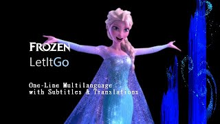 Frozen | Let It Go : One-Line Multilanguage w*/ S&T (53 versions)