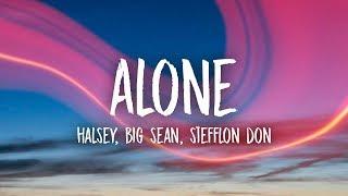 Halsey - Alone (Lyrics) ft. Big Sean, Stefflon Don