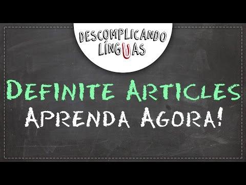 Quer Aprender Artigos Definidos em Inglês? É agora!