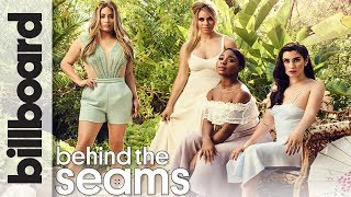 Fifth Harmony: Behind The Seams | Billboard Cover Shoot