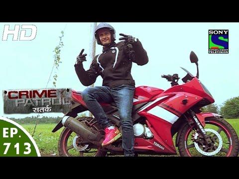 Crime Patrol - क्राइम पेट्रोल सतर्क - Sudhartit - Episode 713 - 23rd September, 2016