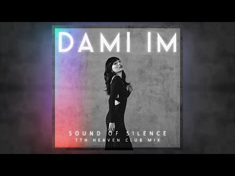 Dami Im - Sound Of Silence (7th Heaven Club Mix)