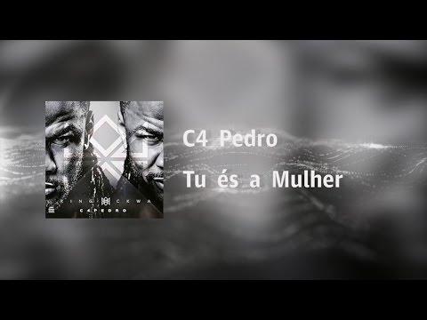 C4 Pedro Tu És a Mulher Video Lyrics