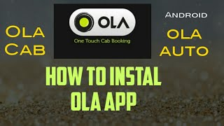 How to install Ola App, How to use referral Code & How to Book Ola Auto