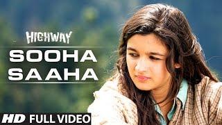 Sooha Saaha by Alia Bhatt, Zeb Bangash | Highway | Full Video Song (Official) | A.R Rahman