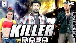 Killer Raja - Dubbed Hindi Movies 2017 Full Movie HD l Adit Srinivas ,Geetanjali