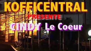 Kofficentral présente Cindy Le Coeur Concert Officiel - 2014