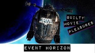 Event Horizon (1997)... is a