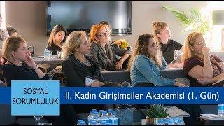 II. Kadın Girişimciler Akademisi (1.Gün)