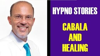 Hypnotherapy in Miami: Hypnosis Stories, The Cabala & Healing. Hypnosis in Miami