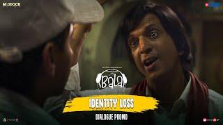 Identity Loss | Bala | Ayushmann Khurrana, Bhumi, Yami| Dinesh Vijan | Amar Kaushik | 7th Nov 2019