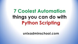 7 coolest Automation things you can do with python