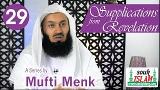 Supplications from Revelation   Mufti Menk   Episode 29