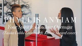 Tasha Cobbs Leonard - Your Spirit ft. Kierra Sheard (Acoustic Cover) Mash-up