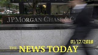News Today 01/17/2018 | Donald Trump | Big U.S. Lenders Reap Benefits Of Higher Rates, But Save...
