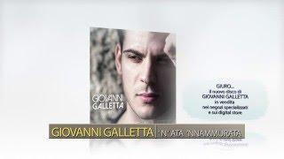 Giovanni Galletta 'N'nata 'nnammurata - dall'album Giuro...