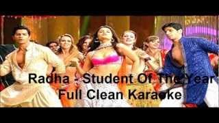 Radha Full Karaoke - (Student Of The Year) 2012, with lyrics...x...x... :) :)