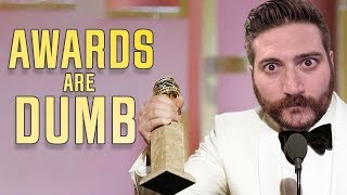 AWARDS ARE DUMB - Movie Podcast