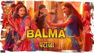 Balma | Pataakha | Sanya Malhotra & Radhika Madan |Rekha Bhardwaj & Sunidhi Chauhan |Vishal Bhardwaj