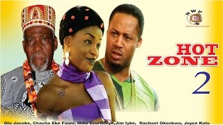 Hot Zone 2  - Latest Nigerian Nollywood Movie