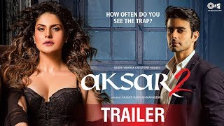 Aksar 2 Official Trailer Latest Bollywood Movie 2017 Zarine Khan Gautam Rode 6th October 2017