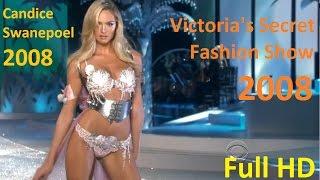 Victoria's Secret Fashion Show 2008 Full HD 720  ( Fashion for Life )