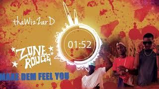 Zone Rouge - Make Dem Feel U