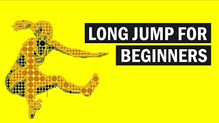 Long Jump For Beginners