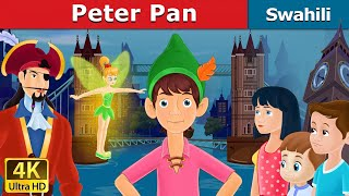 Peter Pan | Hadithi za Kiswahili | Katuni za Kiswahili | Hadithi za Watoto | Swahili Fairy Tales