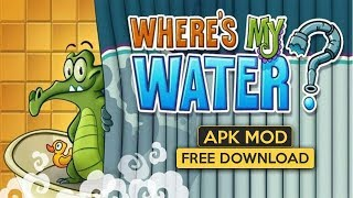 Where's My Water? Apk Mod for Android free Download 2019