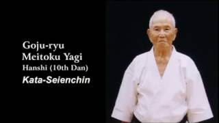 Meitoku Yagi Dai Sensei Seiyunchin Kata