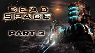 Dead Space - Part 3 - Crash and Burn