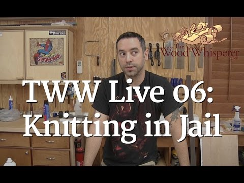TWW Live 06 - Knitting in Jail