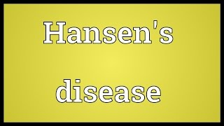Hansen's disease Meaning