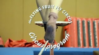 Flying Fruit Fly Circus  - Circus Program
